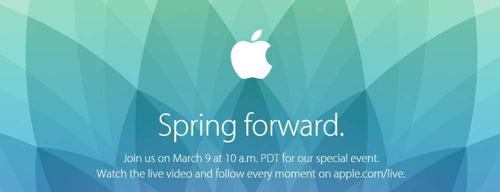 "Apple Event ""Spring Forward"" am 09. März 2015 – Was kommt, außer die Apple Watch?"